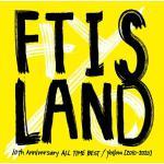 【先着特典あり】FTISLAND 日本デビュー10周年を記念したオール...