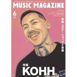 『MUSIC MAGAZINE 6月号』KOHH特集