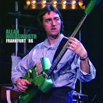 アラン・ホールズワース 1986年独フランクフルトジャズ祭ライヴがCD...