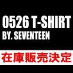 「0526 T-SHIRT BY. SEVENTEEN(Tシャツ/輸入...