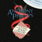 アンソニー・フィリップス 1995年発表ラジオライヴ盤『The