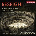 ウィルソン&シンフォニア・オブ・ロンドン/レスピーギ:ローマ三部作