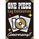 【ありがとう!ログコレ10周年!!「ONE PIECE Log Col...
