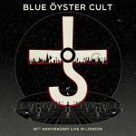 BLUE OYSTER CULT のデビュー45周年記念ライヴが作品化...