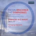 H・アルブレヒト/オルガン版ブルックナー:交響曲第0番