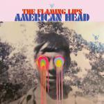 フレーミング・リップス 最新アルバム『American Head』 デ...
