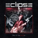 ECLIPSE 初のライヴアルバムが2CD+DVDで登場!