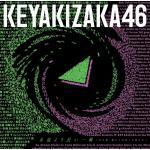 【ポスター絵柄公開】欅坂46 ベスト『永遠より長い一瞬 〜あの頃、確か...