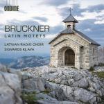 ラトヴィア放送合唱団/ブルックナー:ラテン語によるモテット集