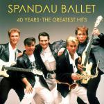 スパンダー・バレエ デビュー40周年記念 最新グレイテストヒッツ『40...