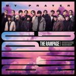 THE RAMPAGE ニューシングル 『MY PRAYER』12月9...
