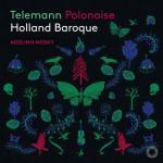 アイスリン・ノスキー、オランダ・バロック/『テレマンのポロネーズ』
