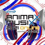 「ANIMAX MUSIX 2021 ONLINE supported...