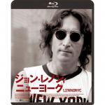 『ジョン・レノン、ニューヨーク』ブルーレイ&DVDが待望の再発 ジョン...