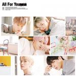 CIX Japan 2nd SINGLE『All For You』4月...