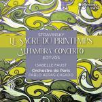 エラス=カサド&パリ管/ストラヴィンスキー:『春の祭典』、他