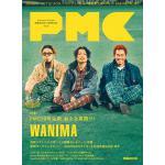 WANIMA『ぴあMUSIC COMPLEX(PMC)Vol.20』表...