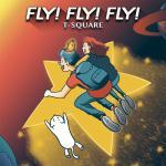 T-SQUARE 通算48枚目の最新オリジナルアルバム『FLY! FL...