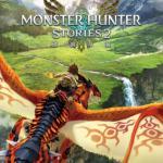 モンハンRPG最新作!『モンスターハンターストーリーズ2 〜破滅の翼〜...