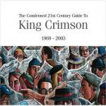 キング・クリムゾン 珠玉のベストアルバム『濃縮キング・クリムゾン』が高...