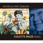 コレット・マズ/ドビュッシー:ピアノ作品集(3CD)