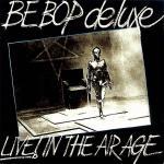 ビー・バップ・デラックス 1977年発表のライヴ盤『Live! In ...