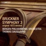 ダウスゴー&ベルゲン・フィル/ブルックナー:交響曲第3番