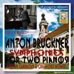 キャラガン編曲&演奏!2台ピアノ版ブルックナー第4番&第8番