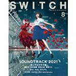細田守『竜とそばかすの姫』を表紙巻頭で特集『SWITCH Vol.39...