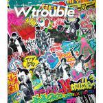 ジャニーズWEST W trouble Blu-ray&DVD 発売決...