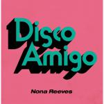 NONA REEVES 最新アルバムから7インチシングルカット
