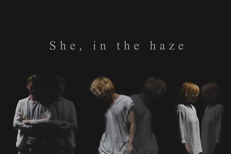 She,in the haze