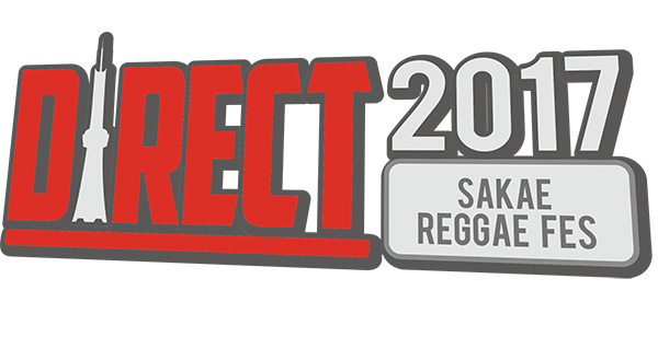 DIRECT 2017~SAKAE REGGAE FES~