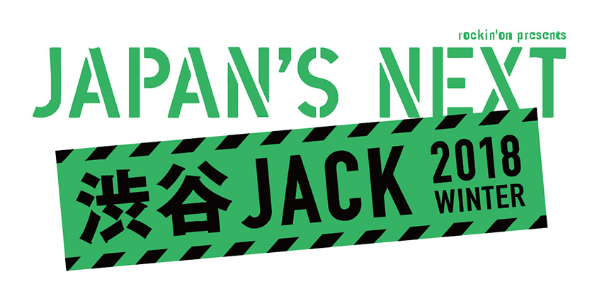JAPAN'S NEXT 渋谷JACK 2018 WINTER