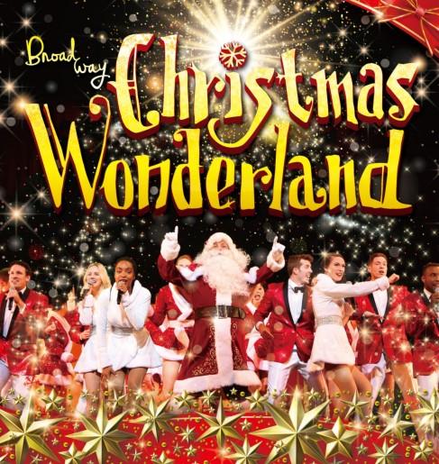 『ブロードウェイ クリスマス・ワンダーランド2018』