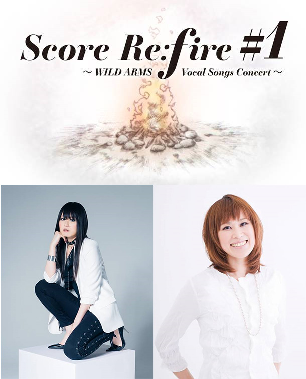 Socre Re;fire #1 WILD ARMS Vocal Songs Concert