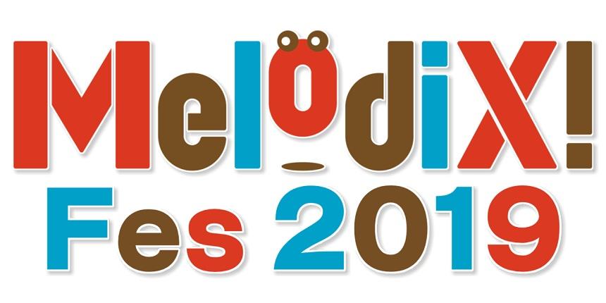 MelodiX! Fes 2019(メロディックスフェス)