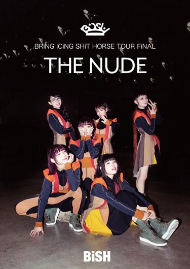 """4月3日発売LIVE DVD/Blu-ray「BRiNG iCiNG SHiT HORSE TOUR FiNAL """"THE NUDE""""」爆音ライブ上映会『BiSH to the THEATER3』 開催決定!!"""