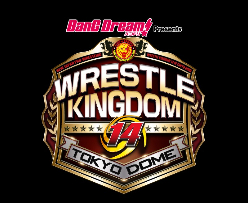 バンドリ!Presents WRESTLE KINGDOM 14 in 東京ドーム(新日本プロレス)