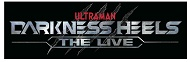 舞台「DARKNESS HEELS THE LIVE」