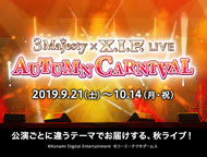 3 Majesty × X.I.P. LIVE -AUTUMN CARNIVAL-