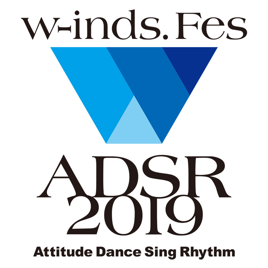 w-inds. Fes ADSR 2019 -Attitude Dance Sing Rhythm supported by GC GRAND FESTIVAL 2019 & SPORT × ART