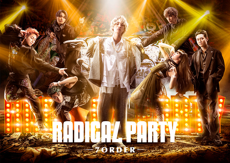 『RADICAL PARTY- 7ORDER -』