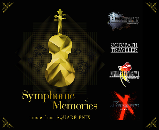 Symphonic Memories -music from SQUARE ENIX-