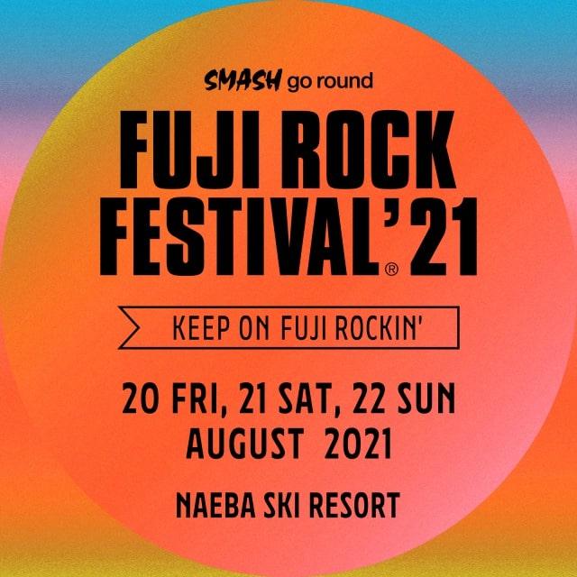 FUJI ROCK FESTIVAL'21 出演者決定!