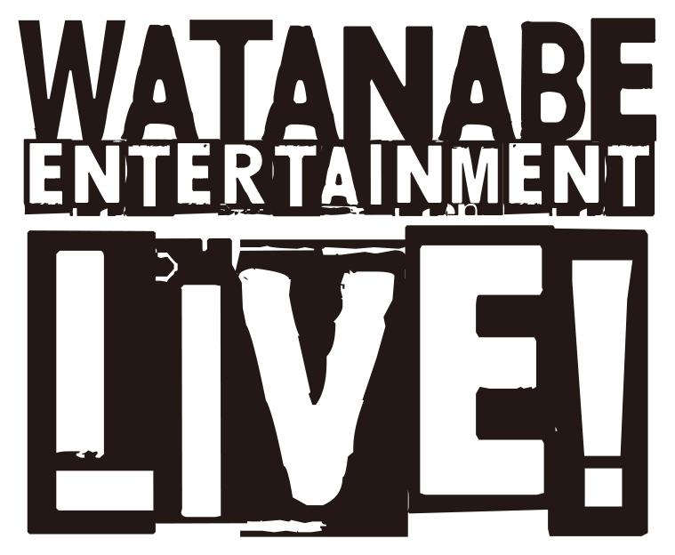 ワタナベエンターテインメントライブ WEL/WEL NEXT【4月公演】