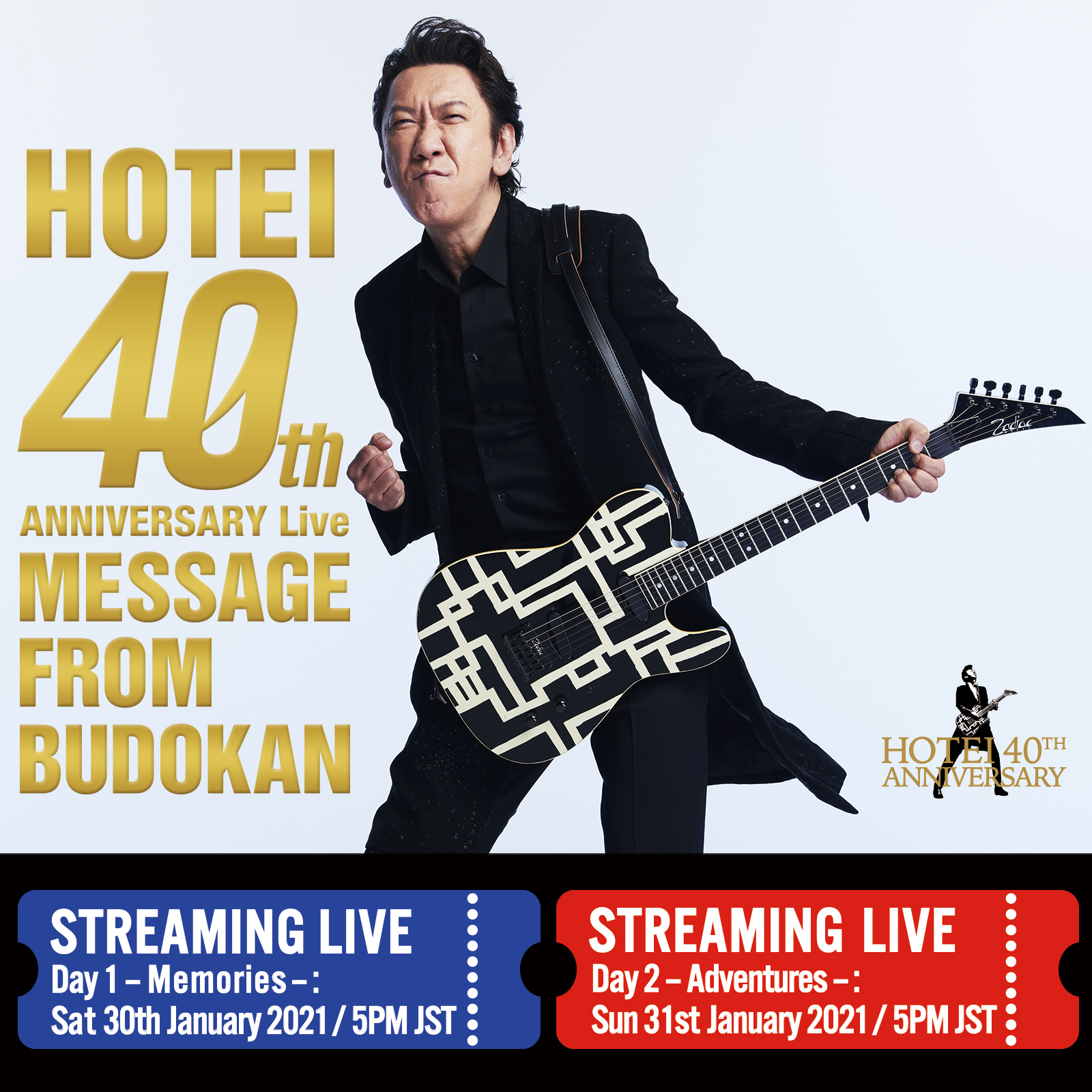 """HOTEI 40th ANNIVERSARY Live """"Message from Budokan"""""""
