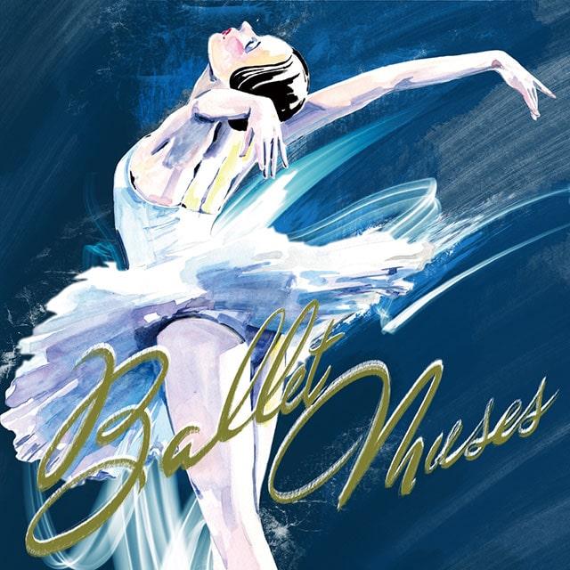 Ballet Muses -バレエの美神2021-
