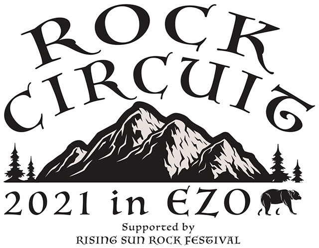 ROCK CIRCUIT 2021 in EZO Supported by RISING SUN ROCK FESTIVAL