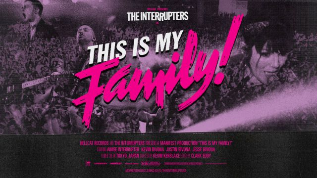 The Interrupters This Is My Family!
